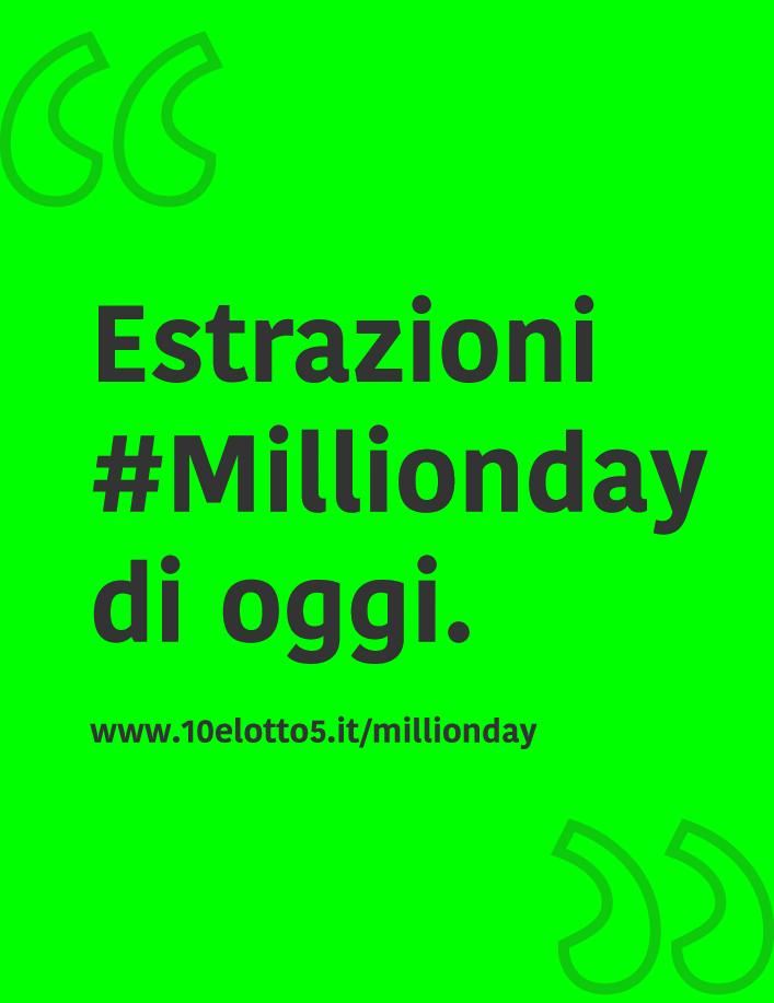 Millionday Combinazione Vincente del 27 Nov 2019