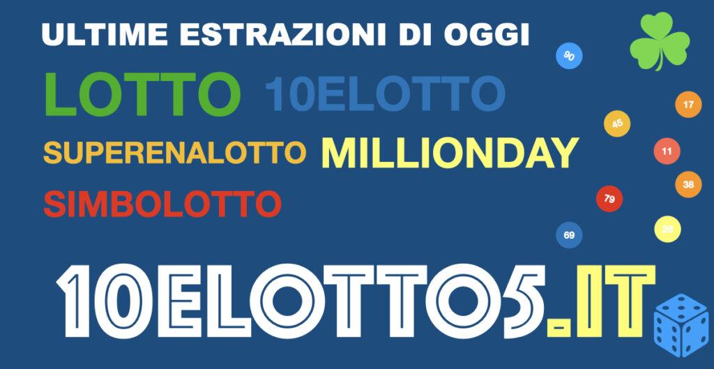 Estrazioni del Lotto e Supernalotto,10elotto e Simbolotto di oggi Martedì 26 Gennaio 2021
